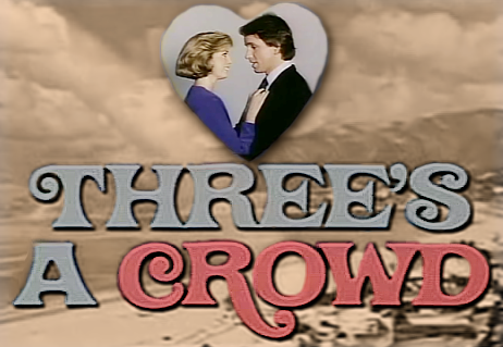 Top 5 Old School TV Show Sequels - Threes A Crowd