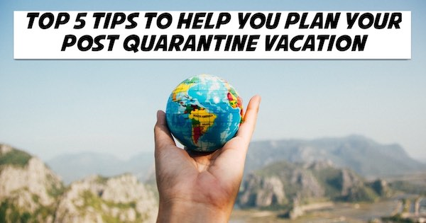 Top 5 Tips to Help You Plan Your Next Big Trip