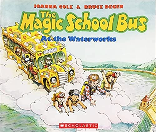 Top 5 The Magic School Bus Books - At The Waterworks