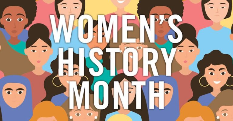 Top 5 Ways To Celebrate Women's History Month